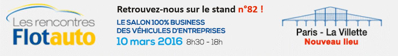 Le salon les Rencontres Flotauto aura lieu le jeudi 10 mars 2016 à Paris, la Villette
